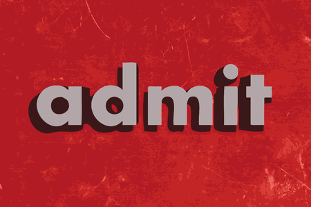admit: admit vector word on red concrete wall
