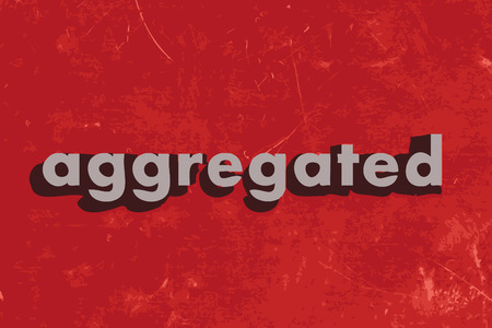 aggregated: aggregated vector word on red concrete wall Illustration