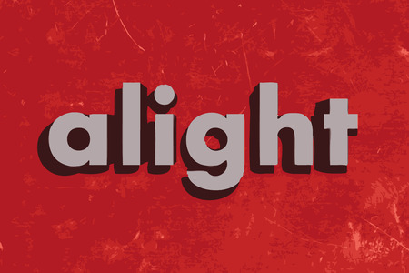 alight: alight vector word on red concrete wall