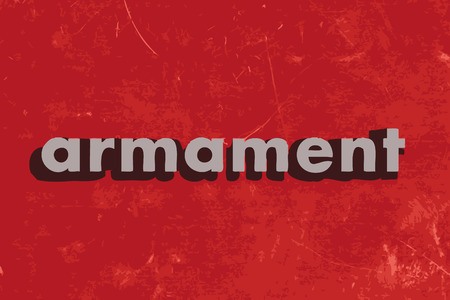 armament: armament vector word on red concrete wall
