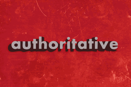 authoritative: authoritative vector word on red concrete wall