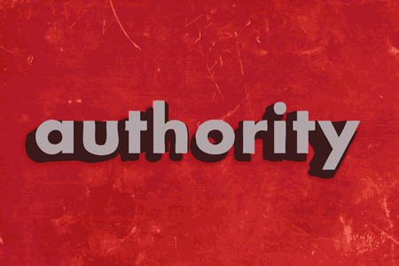 authority: authority vector word on red concrete wall