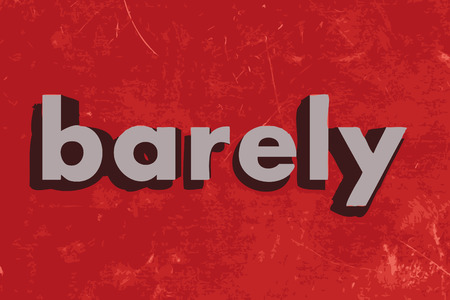 barely: barely vector word on red concrete wall Illustration