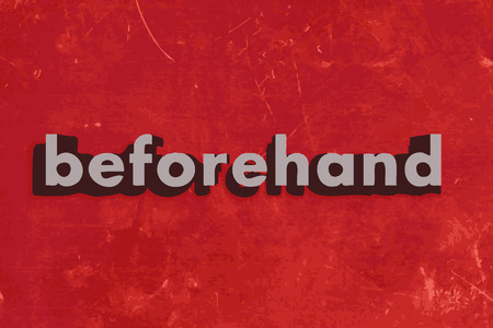 beforehand: beforehand vector word on red concrete wall Illustration