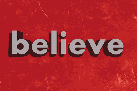 believe: believe vector word on red concrete wall