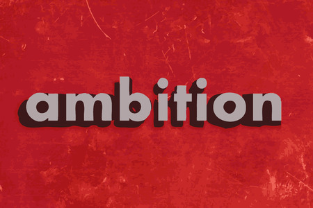 ambition: ambition vector word on red concrete wall Illustration