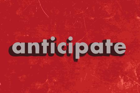 anticiparse: anticipar palabra vector en rojo muro de hormig�n