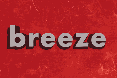 breeze: breeze vector word on red concrete wall