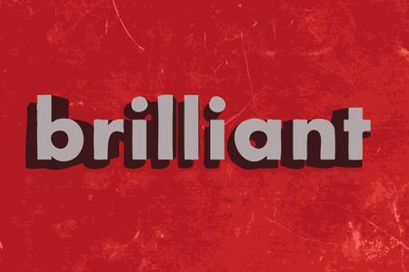 brilliant: brilliant vector word on red concrete wall