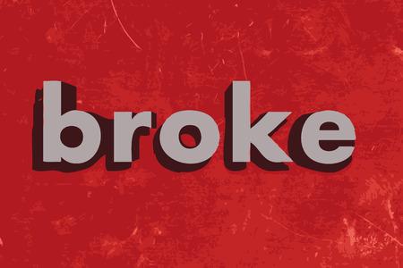 broke: broke vector word on red concrete wall