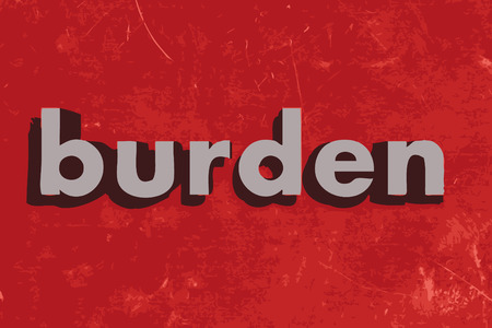 burden: burden vector word on red concrete wall