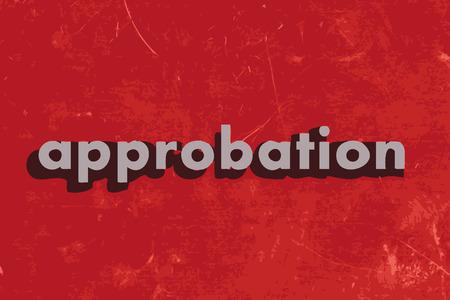approbation: approvazione vettore parola sul muro di cemento rosso