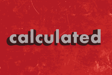 calculated: calculated vector word on red concrete wall Illustration