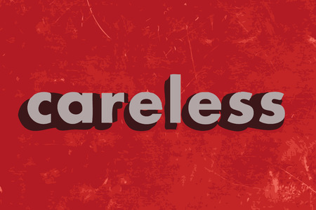 careless: careless vector word on red concrete wall