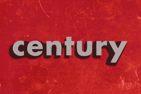 century: century vector word on red concrete wall Illustration