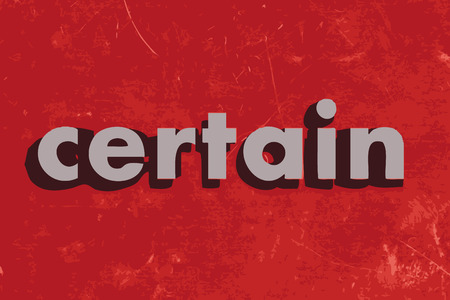certain: certain vector word on red concrete wall Illustration
