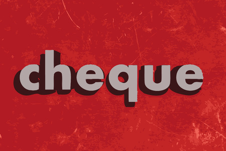 cheque: cheque vector word on red concrete wall