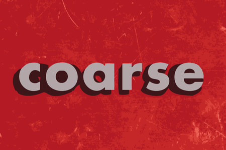 coarse: coarse vector word on red concrete wall