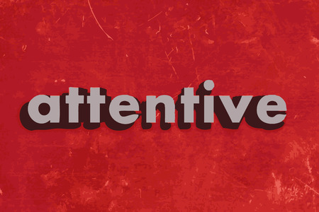attentive: attentive vector word on red concrete wall