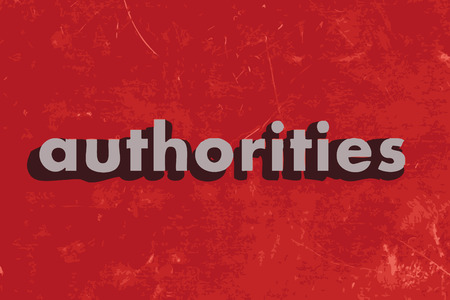 authorities: authorities vector word on red concrete wall Illustration