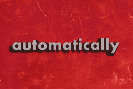automatically: automatically vector word on red concrete wall