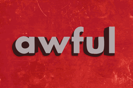 awful: awful vector word on red concrete wall Illustration