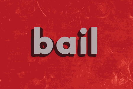bail: bail vector word on red concrete wall