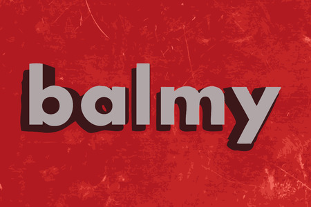 balmy: balmy vector word on red concrete wall