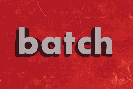 batch: batch vector word on red concrete wall
