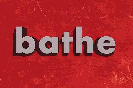 bathe: bathe vector word on red concrete wall