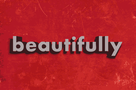 beautifully: beautifully vector word on red concrete wall