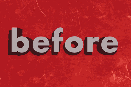 before: before vector word on red concrete wall