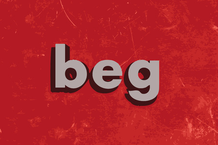 beg: beg vector word on red concrete wall