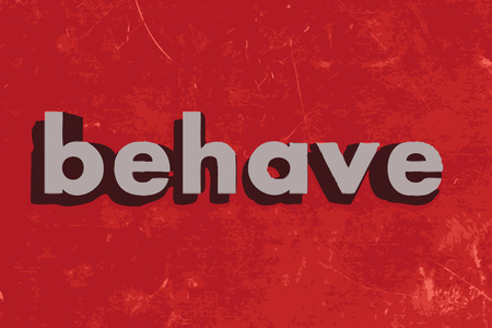 behave: behave vector word on red concrete wall