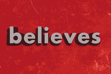 believes: believes vector word on red concrete wall