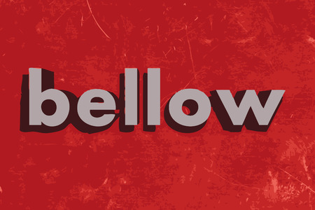 bellow: bellow vector word on red concrete wall