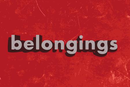 belongings: belongings vector word on red concrete wall Illustration