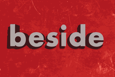 beside: beside vector word on red concrete wall