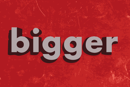 bigger: bigger vector word on red concrete wall Illustration