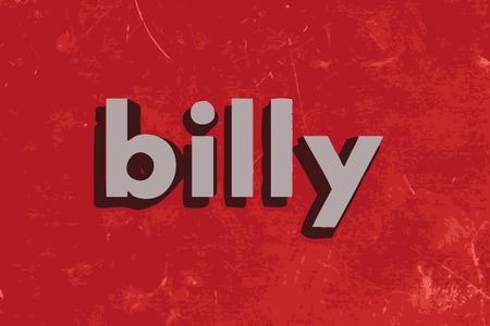 billy: billy vector word on red concrete wall