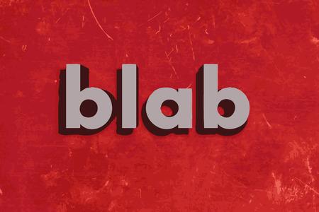 blab: blab parola vettore sul muro di cemento rosso