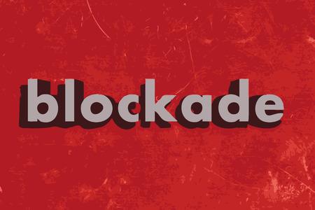 blockade: blockade vector word on red concrete wall Illustration