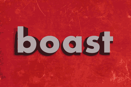 boast: boast vector word on red concrete wall Illustration