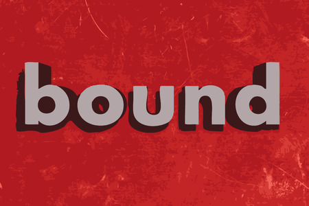 bound: bound vector word on red concrete wall