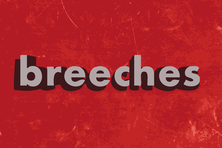 breeches: breeches vector word on red concrete wall
