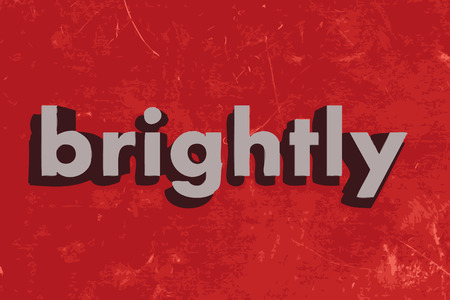 brightly: brightly vector word on red concrete wall Illustration