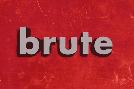 brute: bruta parola vettore sul muro di cemento rosso