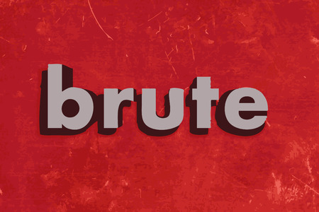 brute: brute vector word on red concrete wall
