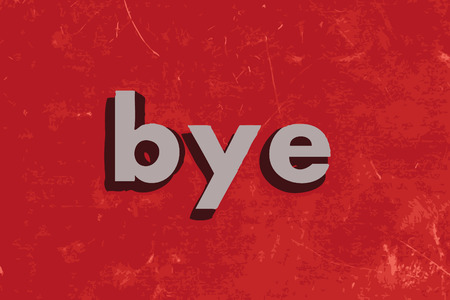 bye: bye vector word on red concrete wall Illustration