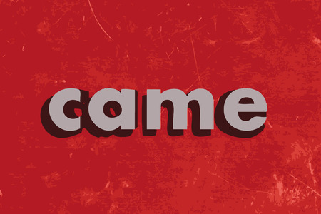 came: came vector word on red concrete wall